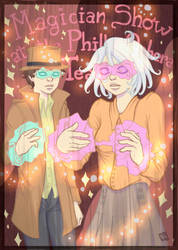 Welcome to the Magician Show!! by GloriaScott