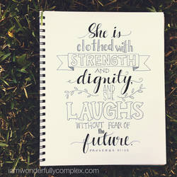 Proverbs 31:25 by wonderfullycomplex