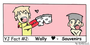 YJ Fact 2:: Wally loves Souvenirs