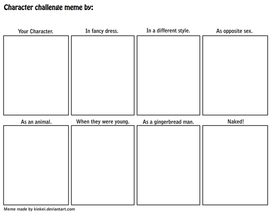 Character Challenge Meeeeeme by kinkei
