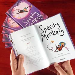 Printed copies of Speedy Monkey!