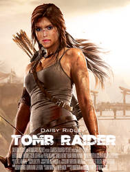 Daisy Ridley is Lara Croft - Movie Poster by skyseed21