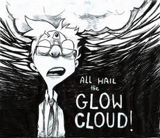 ALL HAIL the Glow Cloud by BettyNobs