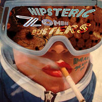 Hipsteric Zombie Busters (mixtape) - artwork