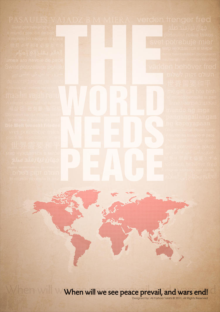 :: The world needs peace :: by AliTalahi