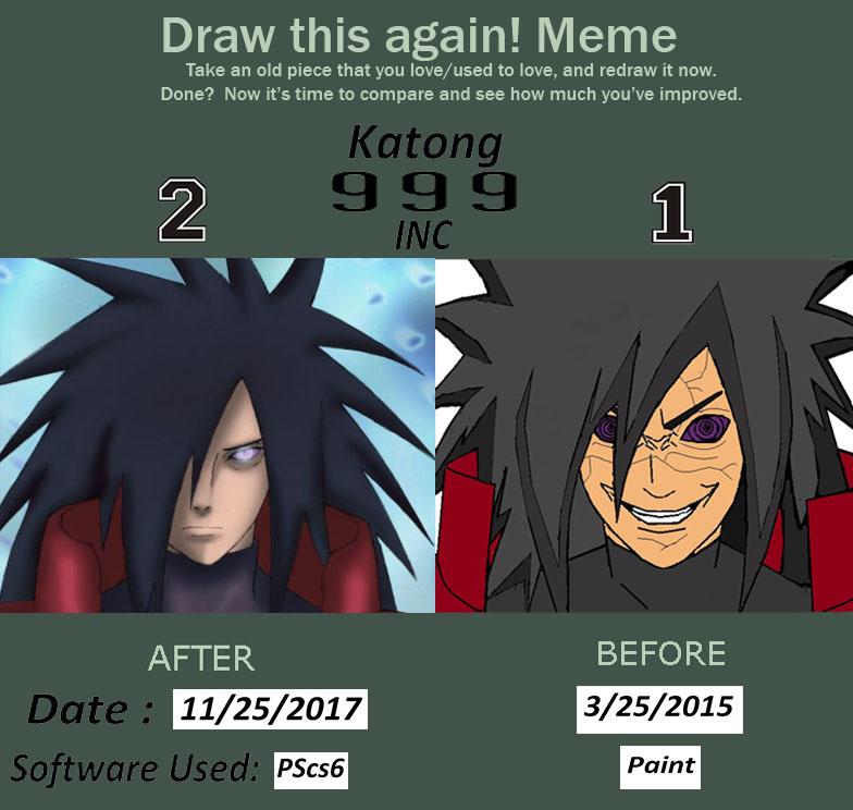 Art Improvement Meme { Uchiha Madara 2017 } by Katong999