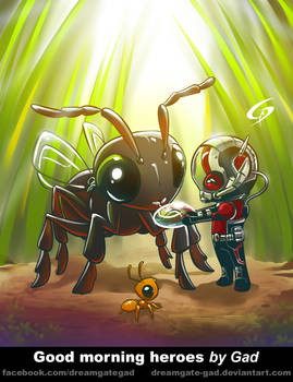 Antman Good morning heroes by Gad