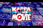 Kappa Movie- 06