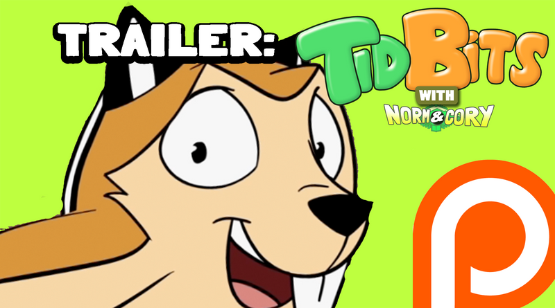 Trailer Tidbits With Norm And Cory and Patreon! by andrewk