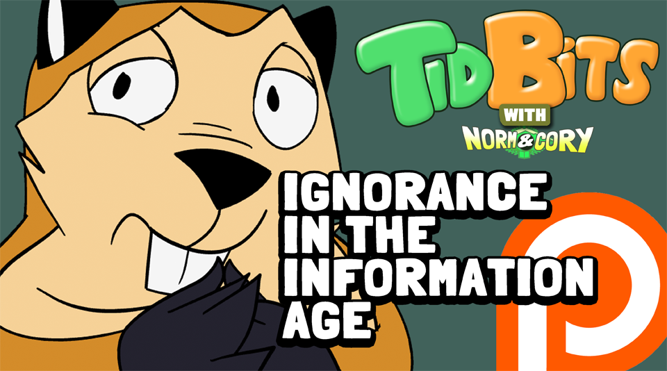 TidBits 108 - Ignorance In The Information Age by andrewk
