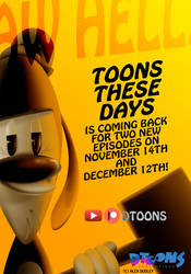 Toons These Days Is Coming Back!