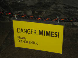 Danger: Mimes by Rennon-the-Shaved