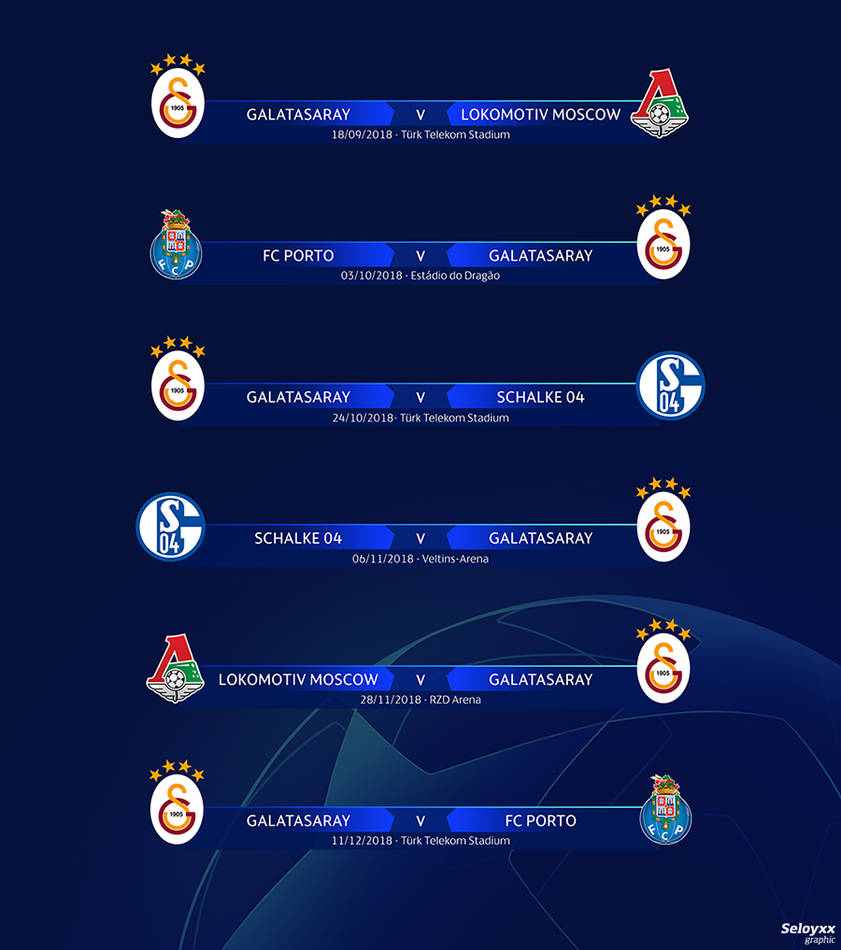 Galatasaray Champions League Fixtures 2018-19 by seloyxx on