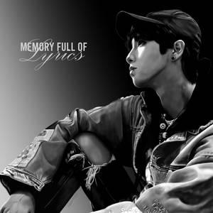 Memory Full Of Lyrics