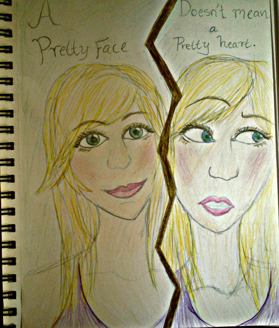 a pretty face doesn u0027t mean a pretty heart by mlex3 on deviantart