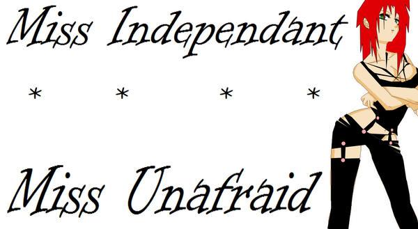 Miss Independant by DarkTigressx