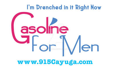 Gasoline for Men