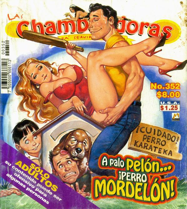 Las Chambeadoras, No. 352 by historietasperversas