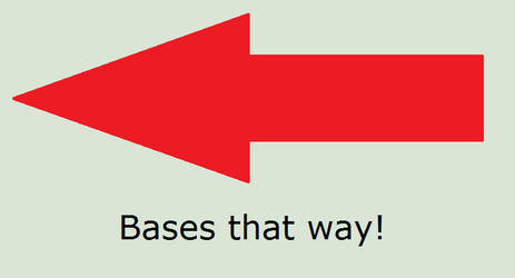 Bases That Way!