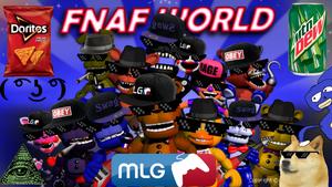 FNaF World MLG Edition