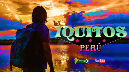 Iquitos Peru  An inmersive travel  experience