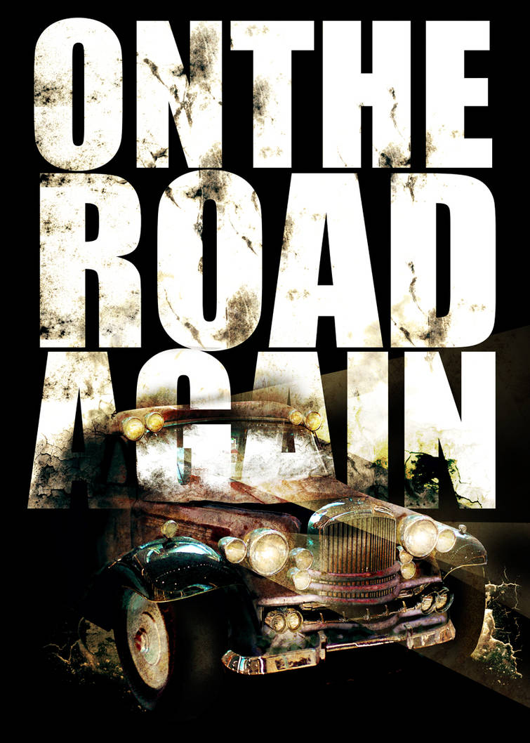 On the Road Again by artisan3
