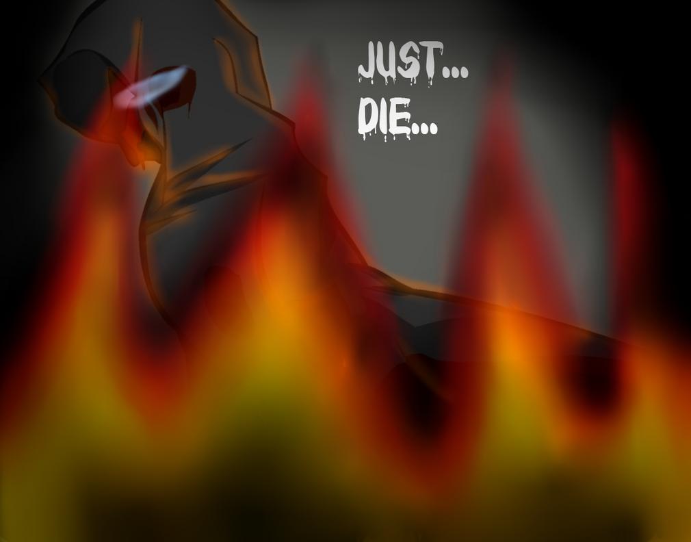 Just Die by Tadeus-Night