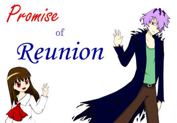 Promise of Reunion 1.0 by kumachan16200