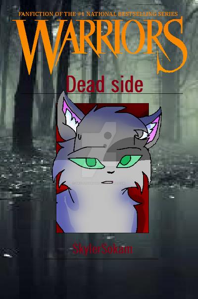 Dead Side -Cover- by Skylersokam