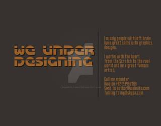 We Under Designing