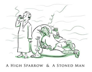 A High Sparrow and Stoned Man