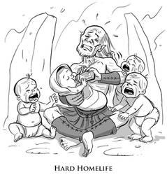 Hard Homelife