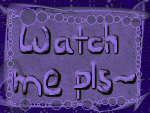 WATCH ME PLEASE by i-love-fiolee