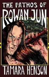THE PATHOS OF ROWAN JUN, V1 of the Pathos Series