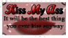 Kiss My Ass. by TheBloodskins
