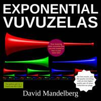 Exponential Vuvuzelas