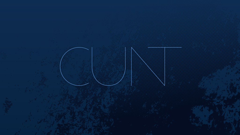 Cunt Background