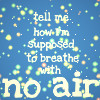 No Air by Enchantedd