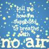 No Air by Enchantedd