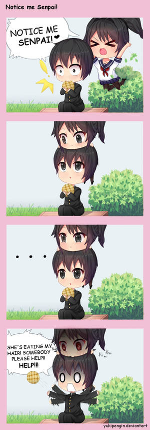 Notice me Senpai!
