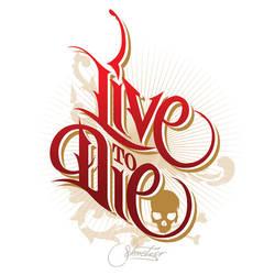 Live to Die by suqer