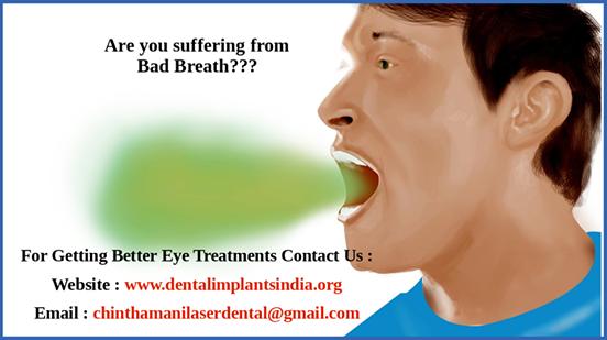 Bad Breath Treatment >> Bad Breath Treatment At Affordable Cost Chennai By