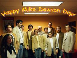 Happy Mike Dawson day