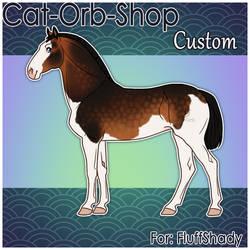 Horse Custom | FluffShady