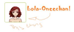 Lola-Oneechan's Profile Picture