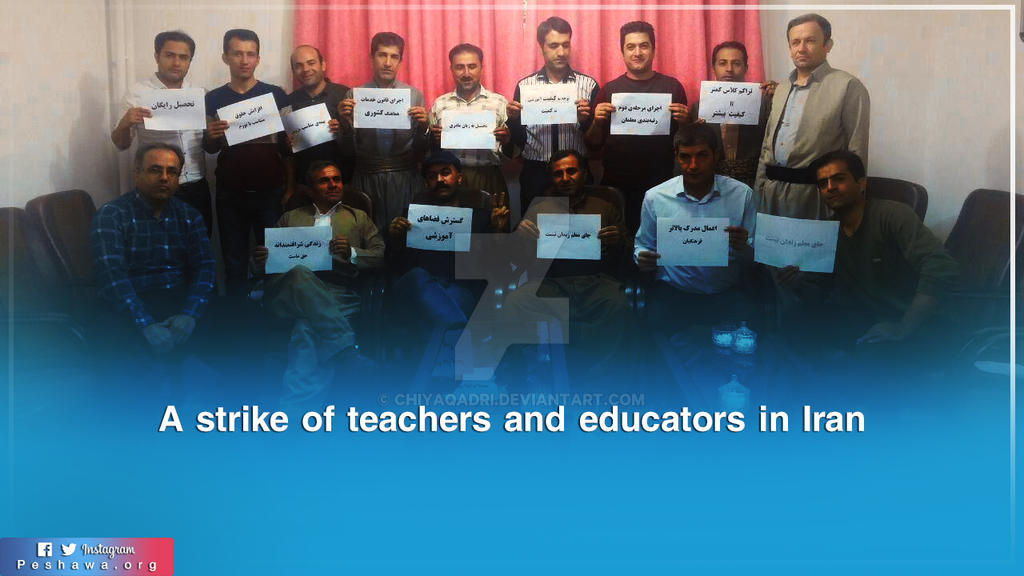 A strike of teachers and educators in Iran by chiyaqadri