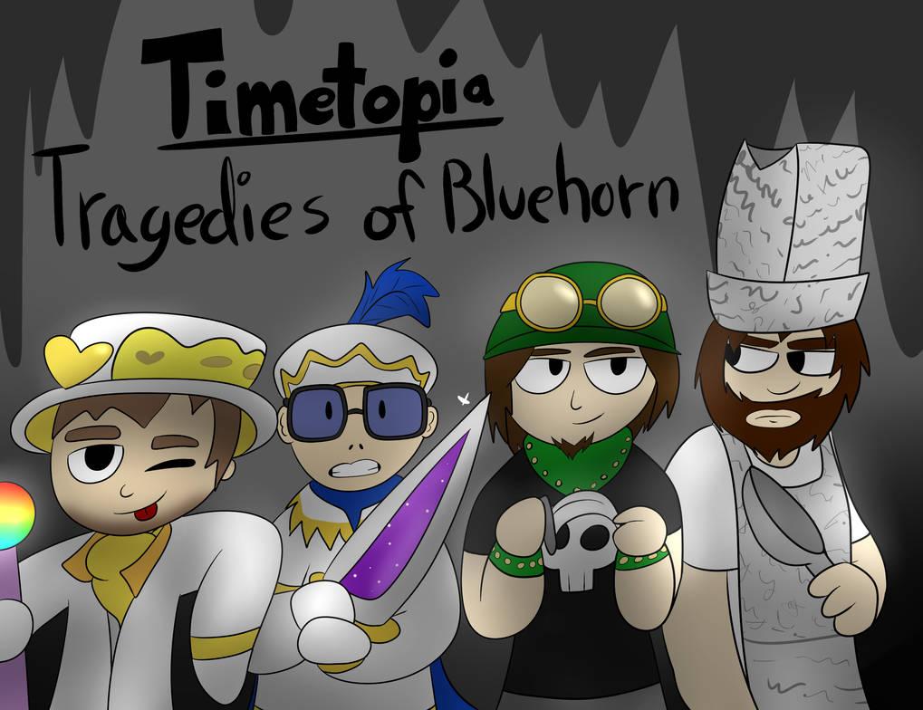 Timetopia: Tragedies of Bluehorne