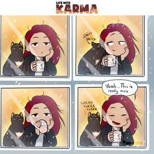 Life with Karma- Nice morning