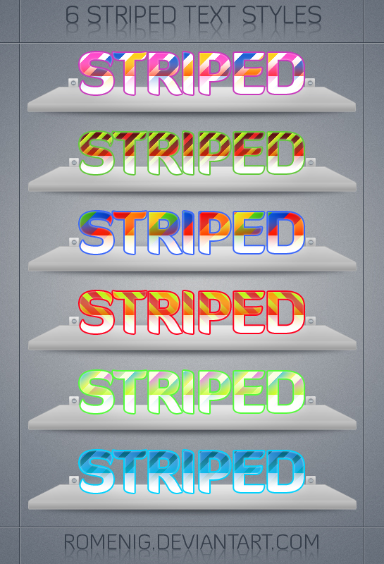 http://fc06.deviantart.net/fs70/f/2011/340/1/7/6_awesome_striped_text_styles_by_romenig-d4idbqv.jpg