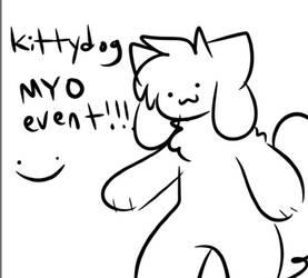 Kittydog MYO Event!!!!!!!! by kittydogcrystal